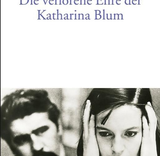 Heinrich Böll, Die verlorene Ehre der Katharina Blum