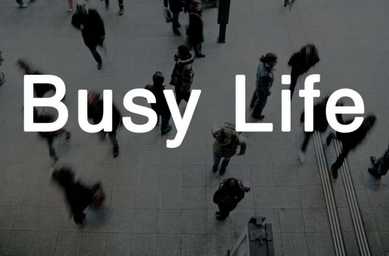 busy life