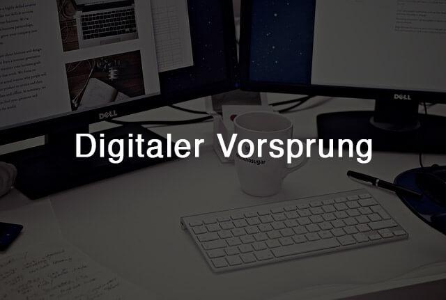Digitaler Vorsprung