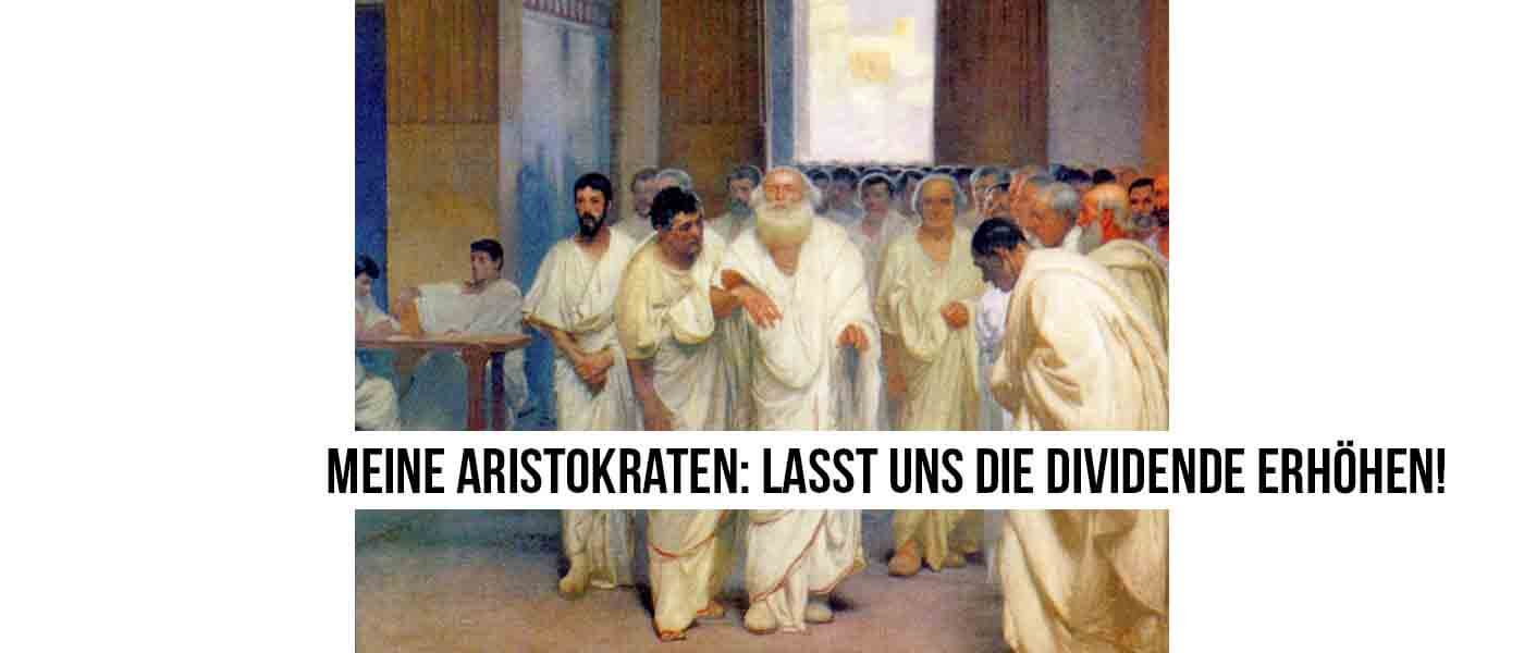 """dividenden aristokraten - eine Abbildung vom Senat mit der Schrift: """"Meine Aristokraten: lasst uns die dividende erhöhen!"""""""
